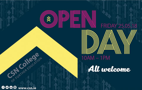 Open Day, May 25th, 10am - 1pm. All Welcome! CSN College of Further Education, Cork